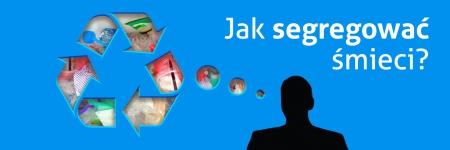 Obrazek przedstawia symboliczną postać mężczyzny, od której odchodzi chmurka myślowa. Chmurka ma kształt symbolu recyklingu - strzałek ułożonych w trójkąt. W chmurce umieszczone jest zdjęcie plastkowych śmieci . Na górze napis: Jak segregować śmieci?
